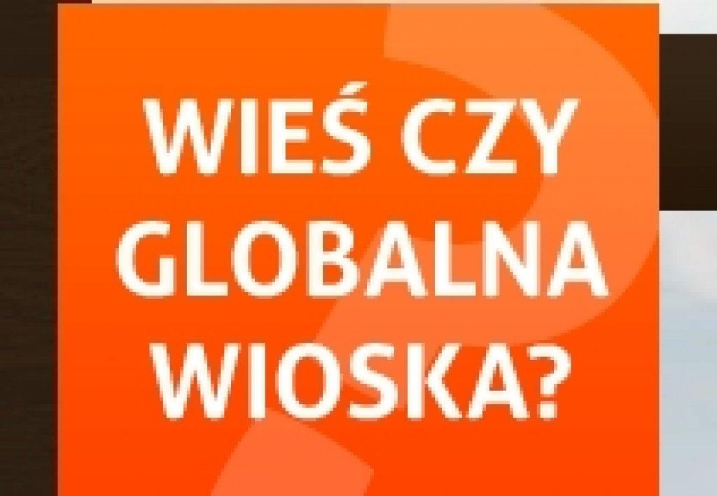 Wieś czy globalna wioska?