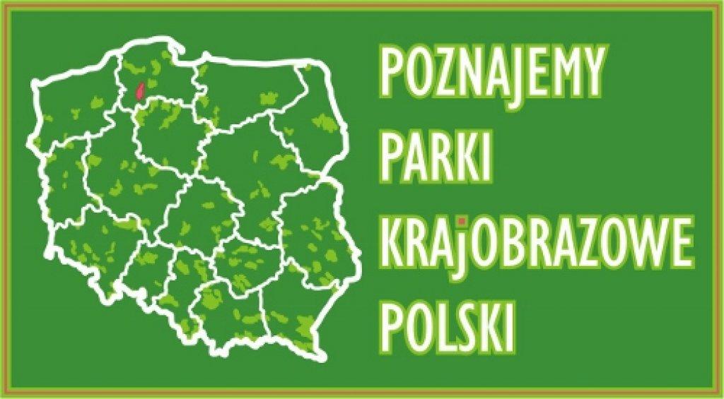III etap konkursu Poznajemy Parki Krajobrazowe Polski