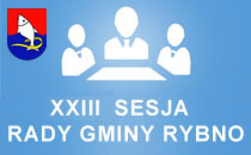 XXIII Sesja Rady Gminy Rybno