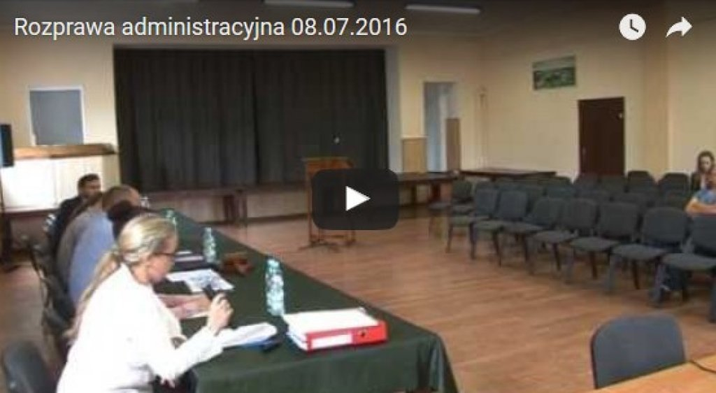 Rozprawa administracyjna 08.07.2016