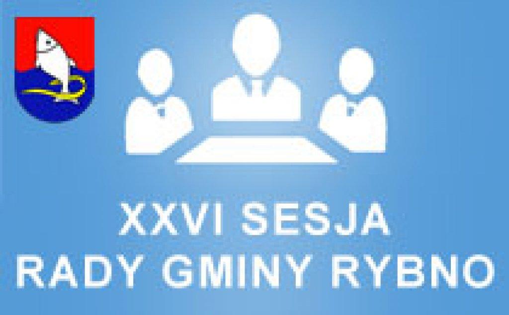 XXVI Sesja Rady Gminy Rybno z dnia 08.09.2016r.