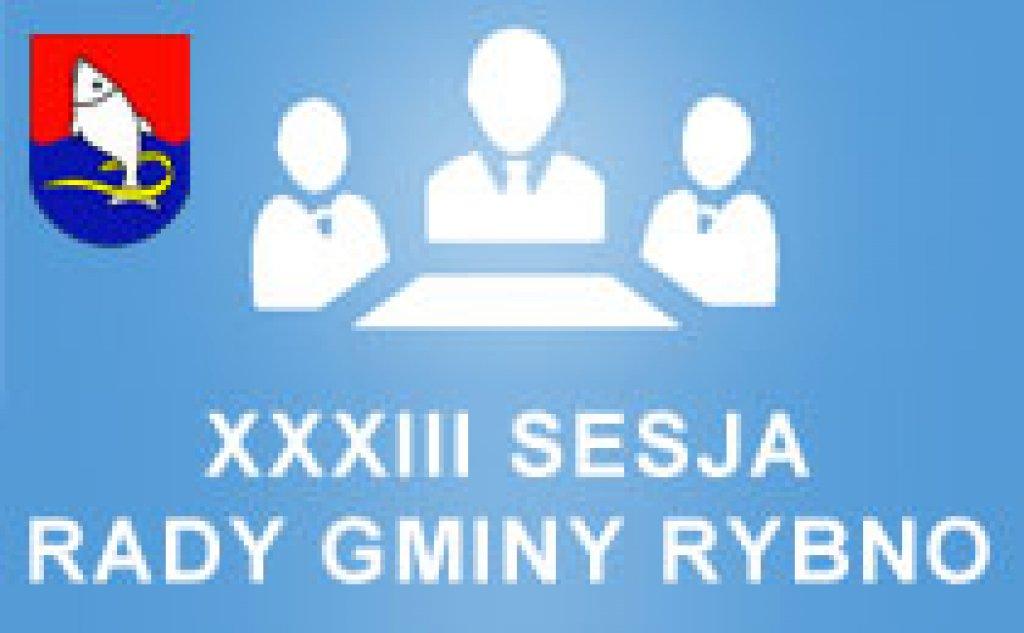 XXXIII Sesja Rady Gminy Rybno z dnia 18.01.2017