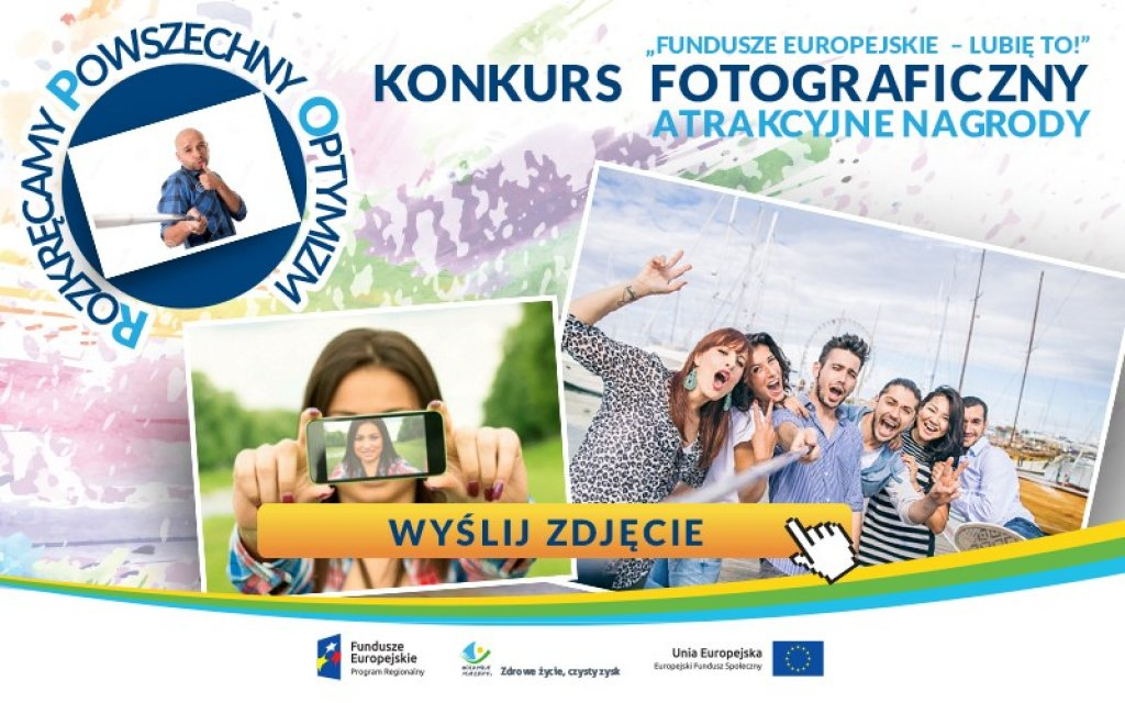 Konkurs fotograficzny 'Fundusze Europejskie - lubię to'