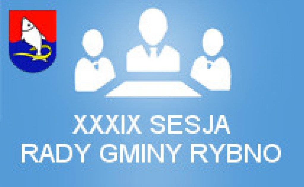 XXXIX Sesja Rady Gminy Rybno
