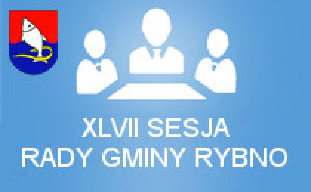 XLVII Sesja Rady Gminy Rybno