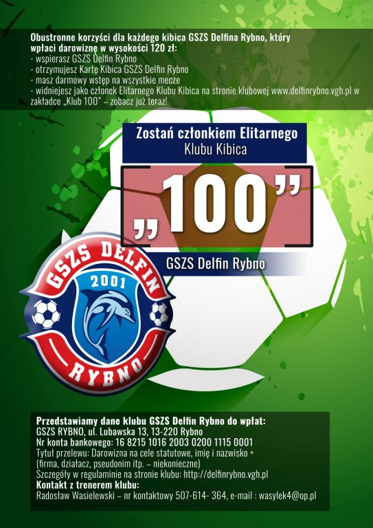 Zostań członkiem Elitarnego Klubu Kibica '100' GSZS Delfina Rybno