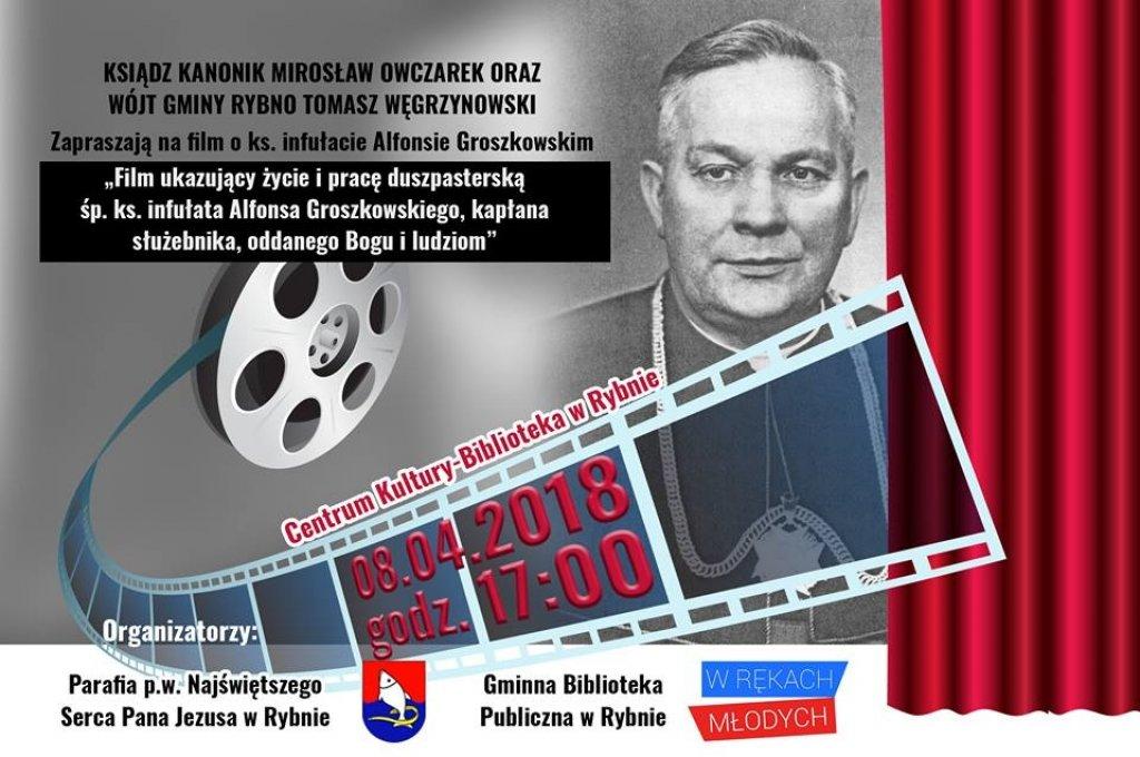 Zapraszamy na film o ks. infułacie Alfonsie Groszkowskim