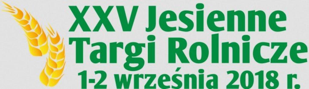 XXV Jesienne Targi Rolnicze 'Wszystko dla rolnictwa'