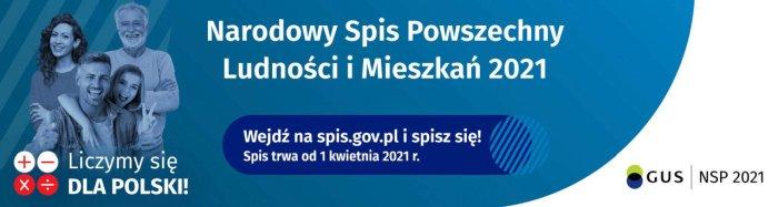 Tekst alternatywny: Banner o Narodowym Spisie Powszechnym, osoby na niebieskim tle, napis Wejdź na spis.gov.pl i spisz się! Spis trwa od 1 kwietnia 2021 r.